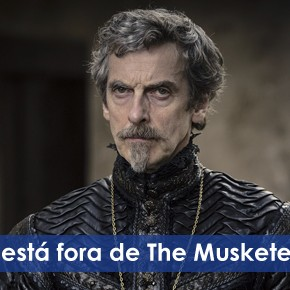 Peter Capaldi está fora de The Musketeers