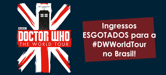 dest-doctor-who-world-tour-brasil-ingressos-esgotados