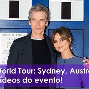 Doctor Who World Tour: Sydney, Austrália – Veja fotos e vídeos do evento! #DWWorldTour