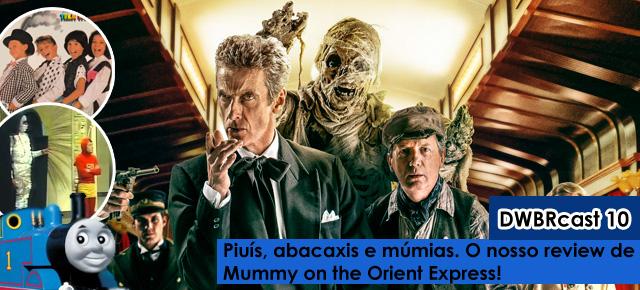 dest-mummy-orient-express-dwbrcast-10