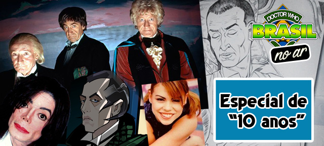 DWBR no ar 01 – Especial de 10 anos de Doctor Who: Vamos falar de reboot?