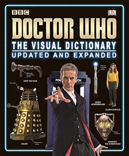 Doctor Who - The Visual Dictionary Updated And Expanded