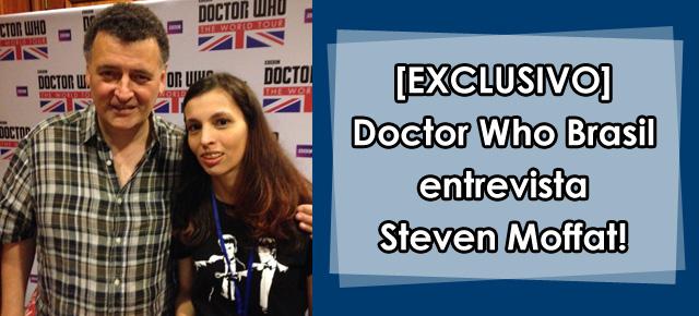 dest-entrevista-exclusiva-steven-moffat-doctor-who-brasil