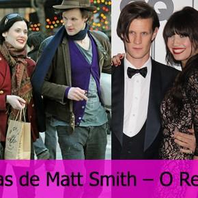 As namoradas de Matt Smith – O Retorno!