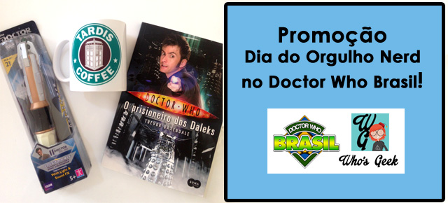 dest-dia-do-orgulho-nerd-doctor-who-brasil-whosgeek