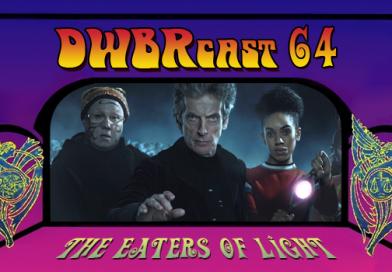 DWBRcast 64 – Luz, Raio, Estrela e o nosso review de The Eaters of Light!