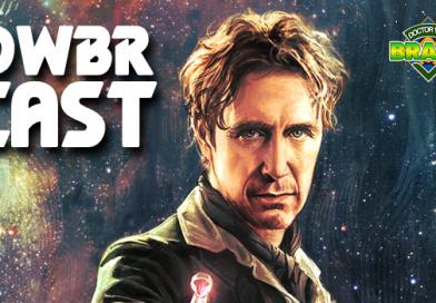 DWBRcast 71 – De Gales ao Espaço Profundo! Nosso Review de The Eighth Doctor, da Titan Comics!